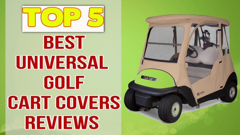Best Universal Golf Cart Covers Reviews