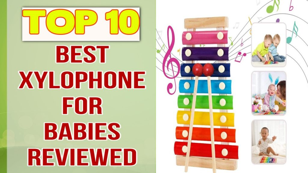 Best Xylophone For Babies