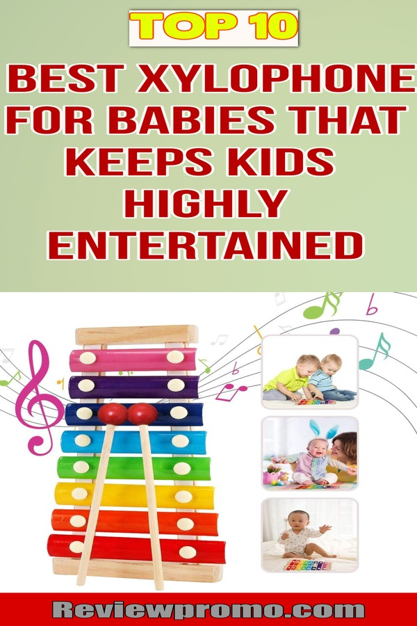 Best Xylophone For Babies That Keep Kids